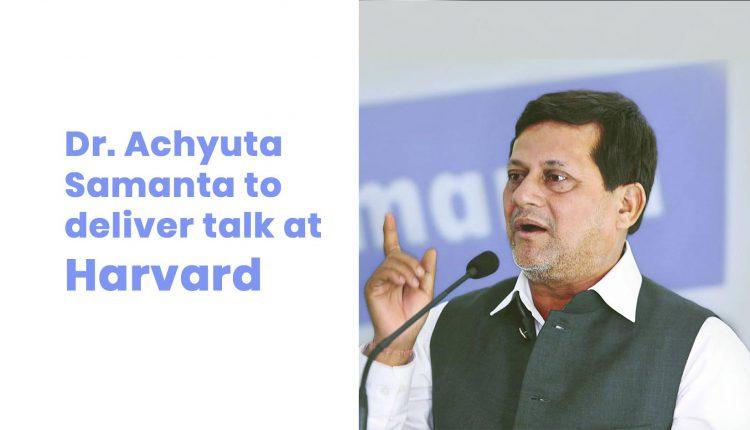 Founder of KIIT & KISS to deliver talk at Harvard