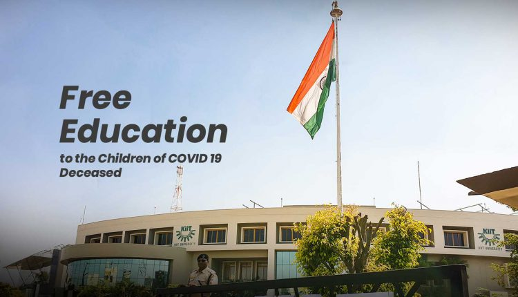 KIIT to provide free Education to the children of COVID 19 deceased